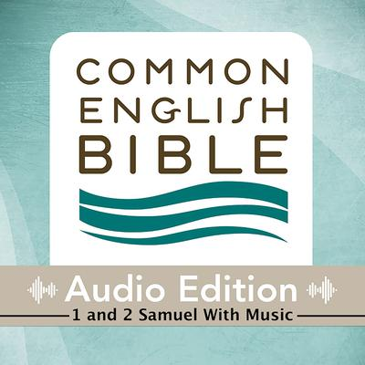 CEB Common English Bible Audio Edition with music - 1 and 2 Samuel