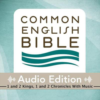 CEB Common English Bible Audio Edition with music - 1 and 2 Kings, 1 and 2 Chronicles