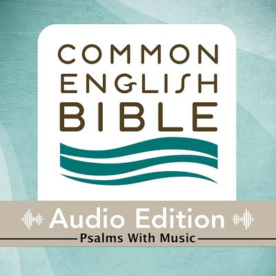 Common English Bible: Audio Edition: Psalms with Music