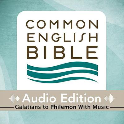 Common English Bible: Audio Edition: Galatians to Philemon with Music