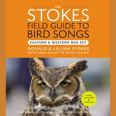 The Stokes Field Guide to Bird Songs: Eastern and Western Box Set - Abridged