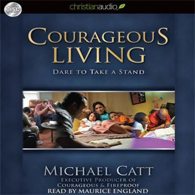 Courageous Living