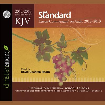 KJV Standard Lesson Commentary 2012-2013 - Abridged