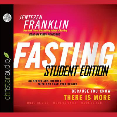 Fasting, Student Edition