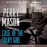 Perry Mason and the Case of the Sulky Girl