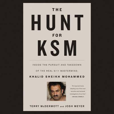 The Hunt for KSM