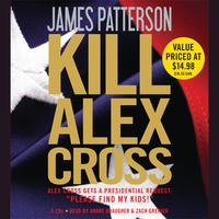 Kill Alex Cross - Abridged