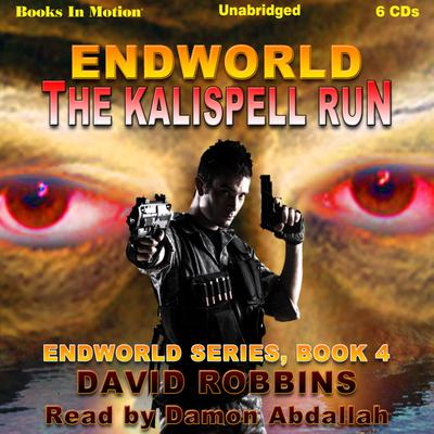 The Endworld: Kalispell Run