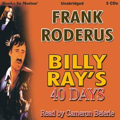 Billy Ray's Forty Days