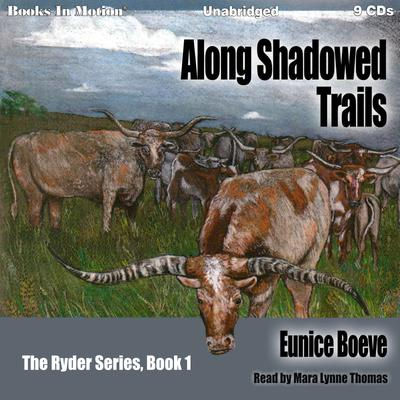 Along Shadowed Trails