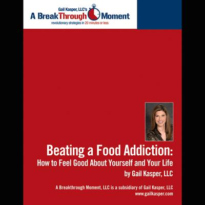 Beating a Food Addiction