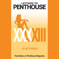 Letters to Penthouse XXXXIII