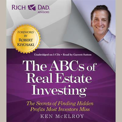 Rich Dad Advisors: ABCs of Real Estate Investing