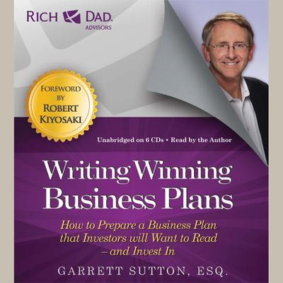 Rich Dad Advisors: Writing Winning Business Plans