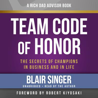 Rich Dad Advisors: Team Code of Honor