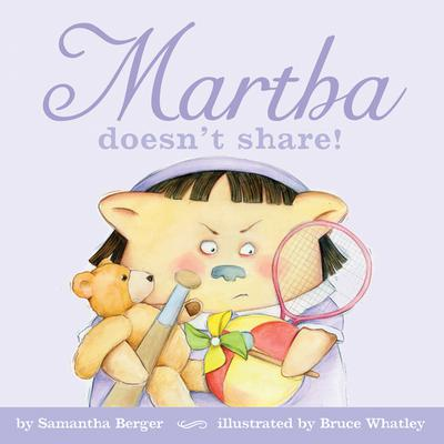 Martha doesn't share!