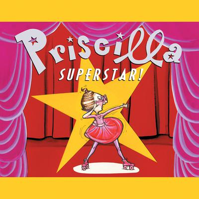 Priscilla Superstar!