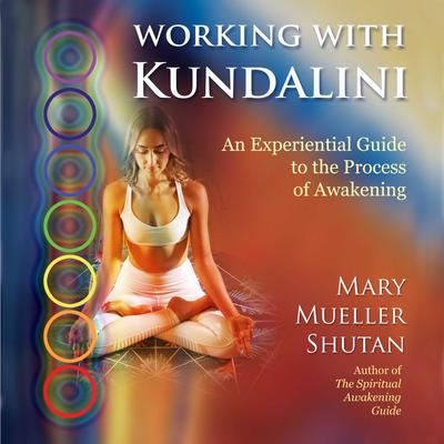 Working with Kundalini