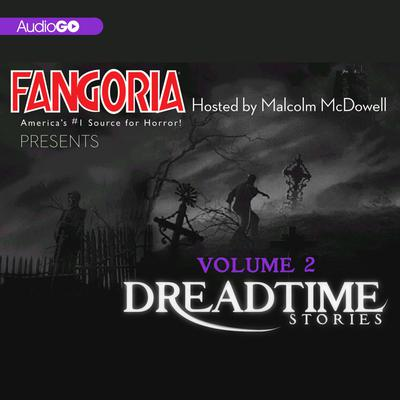 Fangoria's Dreadtime Stories, Vol. 2