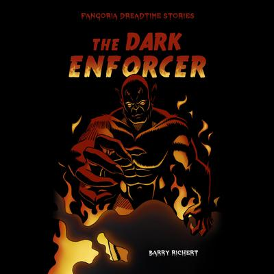 The Dark Enforcer