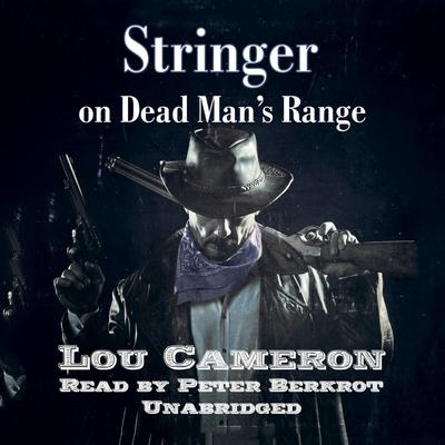 Stringer on Dead Man's Range