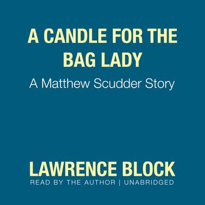 A Candle for the Bag Lady