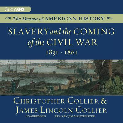 Slavery and the Coming of the Civil War