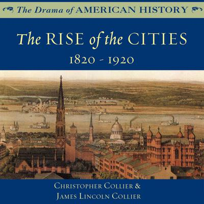 The Rise of the Cities
