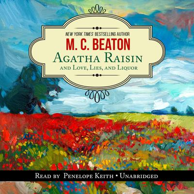 Agatha Raisin and Love, Lies, and Liquor