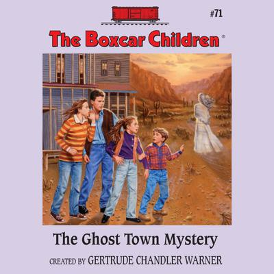 The Ghost Town Mystery