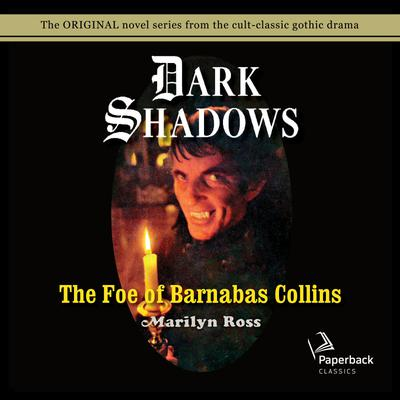 The Foe of Barnabas Collins