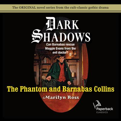 The Phantom and Barnabas Collins