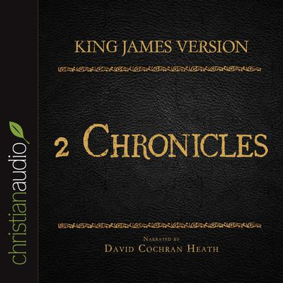 Holy Bible in Audio - King James Version: 2 Chronicles