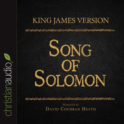 Holy Bible in Audio - King James Version: Song of Solomon