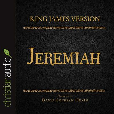 Holy Bible in Audio - King James Version: Jeremiah