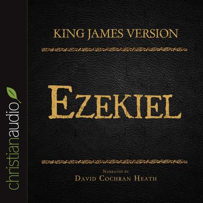 Holy Bible in Audio - King James Version: Ezekiel