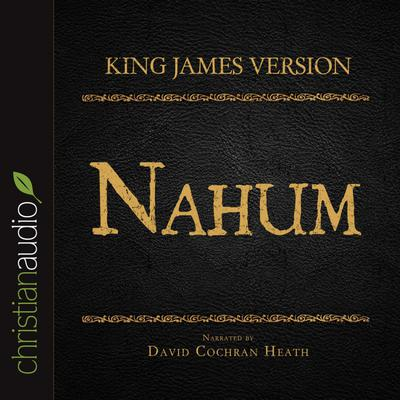 Holy Bible in Audio - King James Version: Nahum