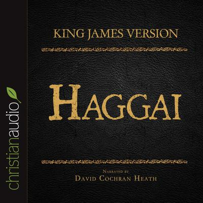 Holy Bible in Audio - King James Version: Haggai