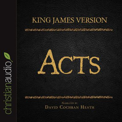 Holy Bible in Audio - King James Version: Acts