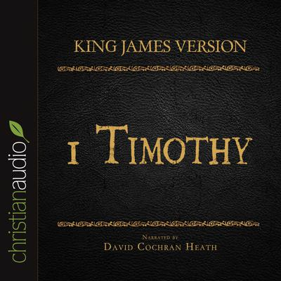 Holy Bible in Audio - King James Version: 1 Timothy