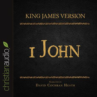 Holy Bible in Audio - King James Version: 1 John