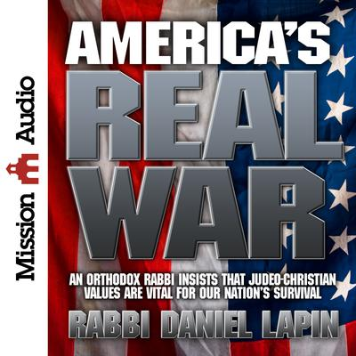 America's Real War - Abridged