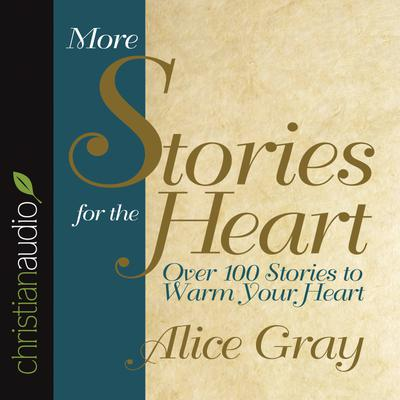 More Stories for the Heart - Abridged