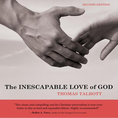 Inescapable Love of God