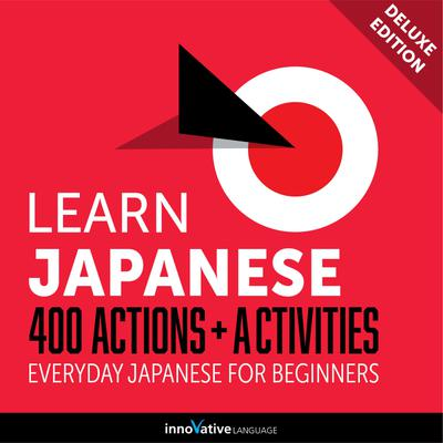 Everyday Japanese for Beginners - 400 Actions & Activities