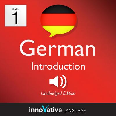 Learn German - Level 1: Introduction to German, Volume 1