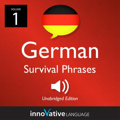 Learn German: German Survival Phrases, Volume 1