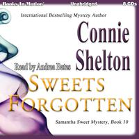 Sweets Forgotten (Samantha Sweet Series, Book 10)