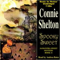 Spooky Sweet (Samantha Sweet Series, Book 11)