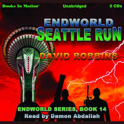 Seattle Run (Endworld Series, Book 14)